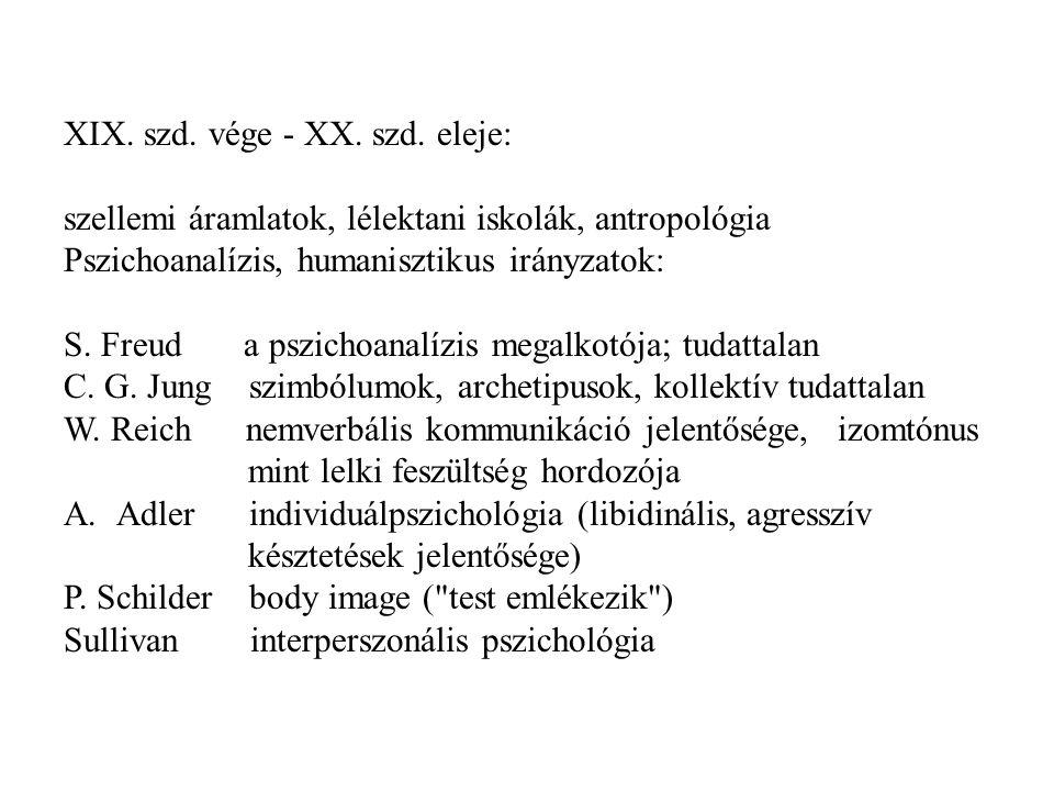 XIX. szd. vége - XX. szd. eleje: