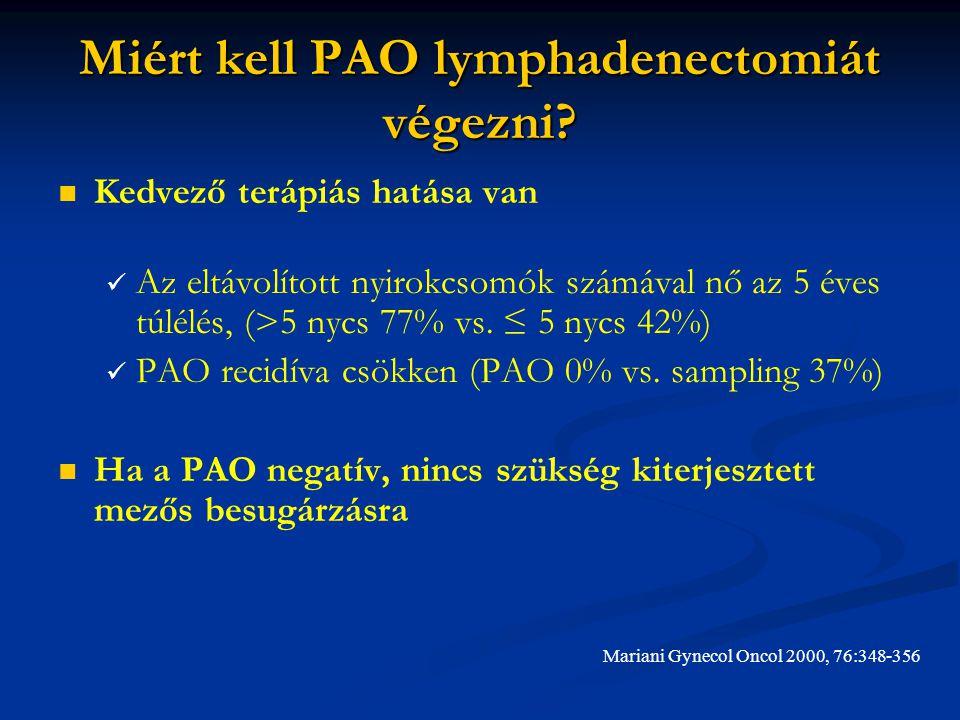Miért kell PAO lymphadenectomiát végezni