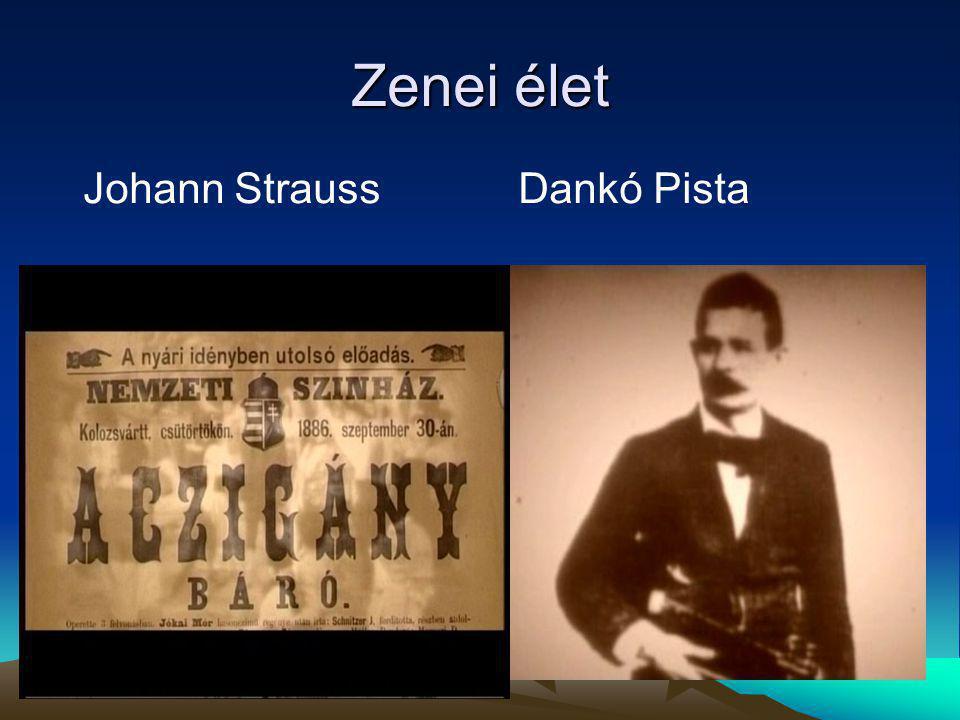 Zenei élet Johann Strauss Dankó Pista