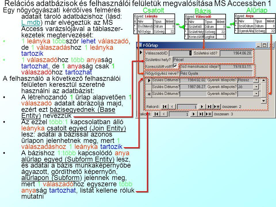 Relációs adatbázisok és felhasználói felületük megvalósítása MS Accessben 1