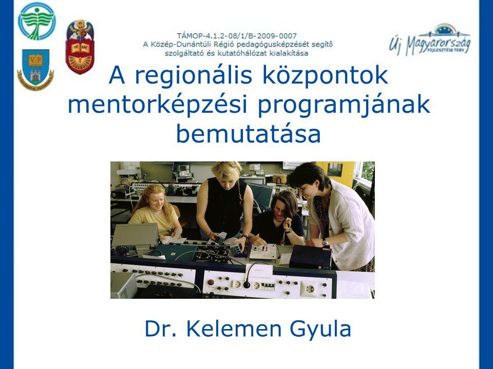 A regionális központok mentorképzési programjának bemutatása