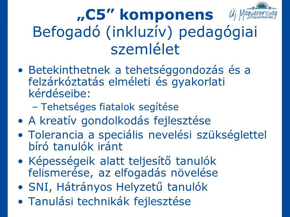 """""""C5 komponens Befogadó (inkluzív) pedagógiai szemlélet"""