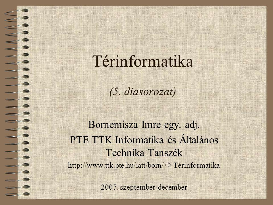 Térinformatika (5. diasorozat)