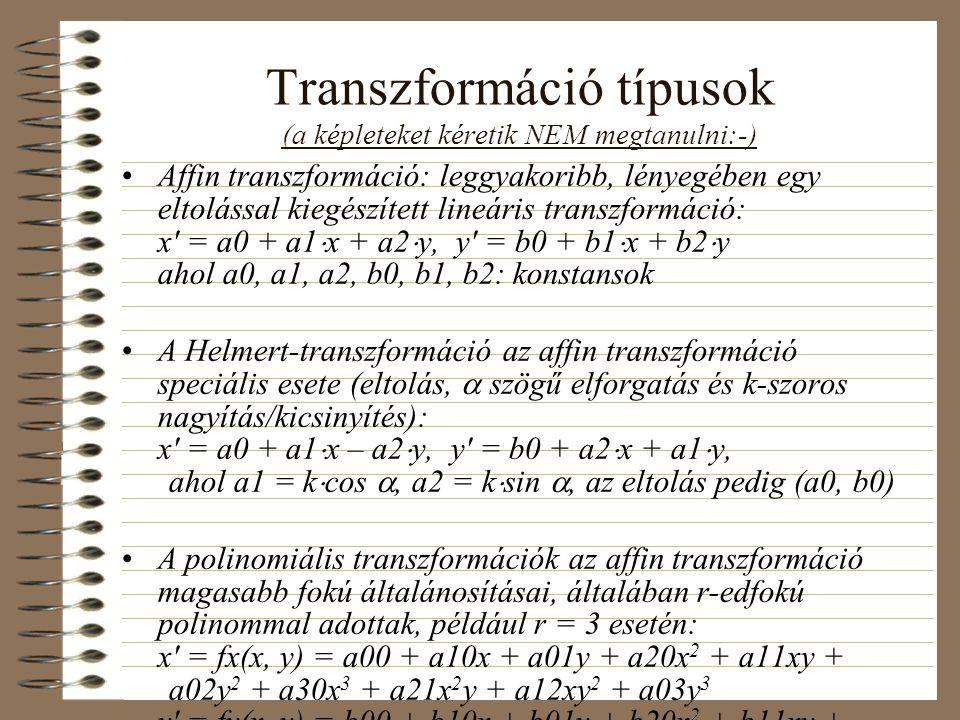 Transzformáció típusok (a képleteket kéretik NEM megtanulni:-)