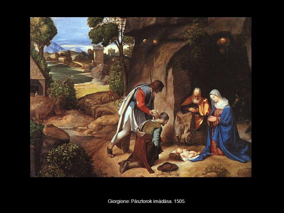 Giorgione: Pásztorok imádása. 1505.