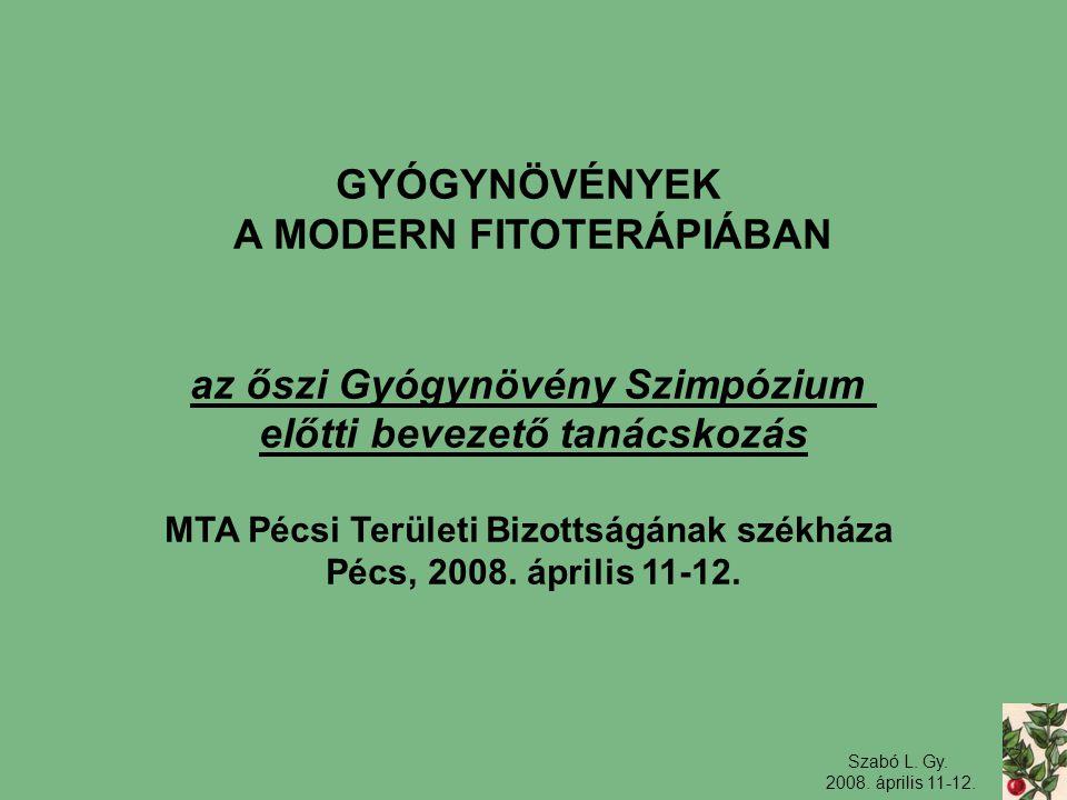 A MODERN FITOTERÁPIÁBAN előtti bevezető tanácskozás