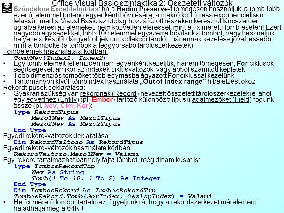 Office Visual Basic szintaktika 2: Összetett változók