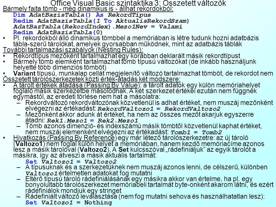 Office Visual Basic szintaktika 3: Összetett változók