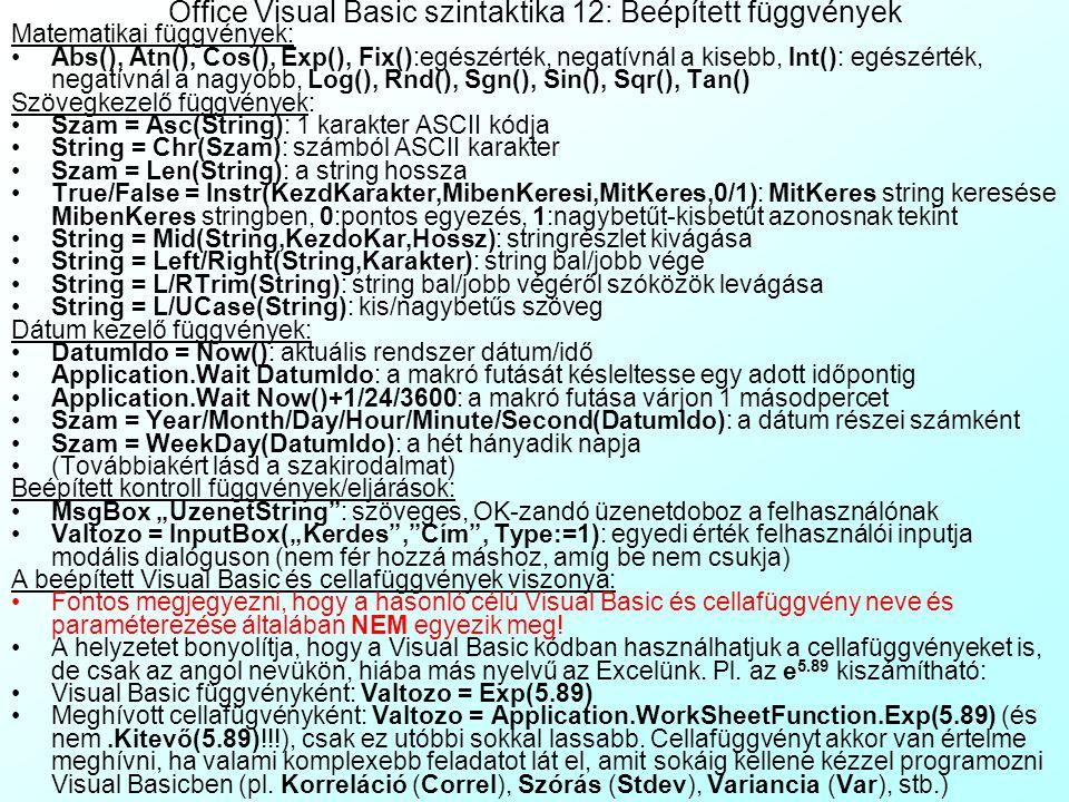 Office Visual Basic szintaktika 12: Beépített függvények