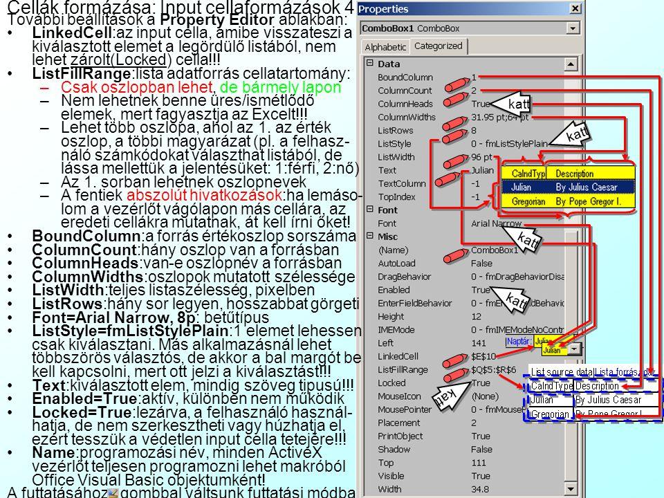 Cellák formázása: Input cellaformázások 4