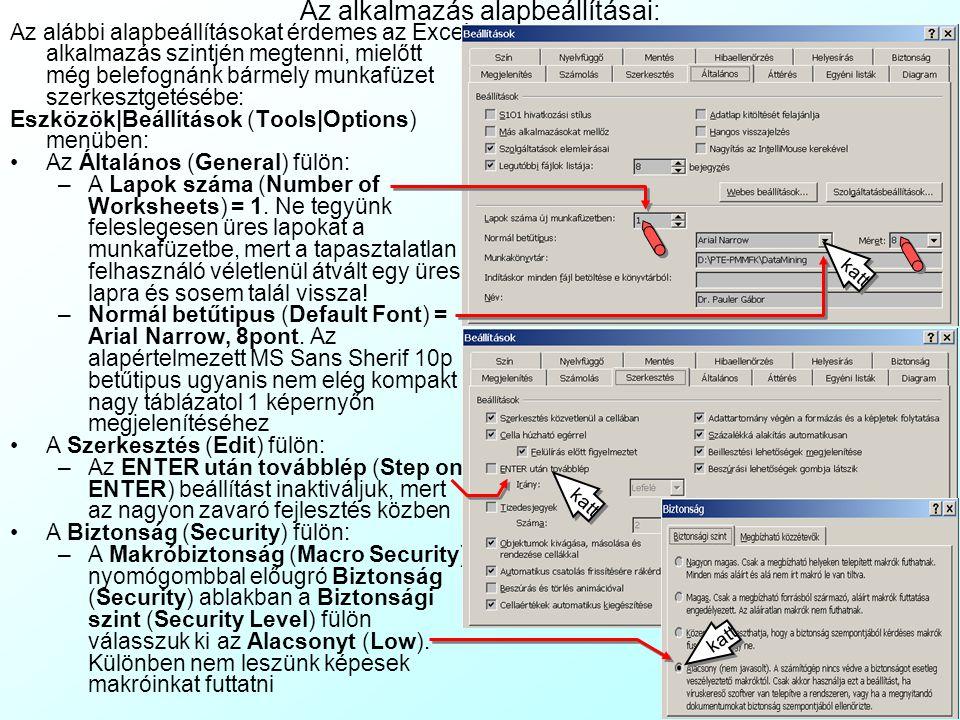 Az alkalmazás alapbeállításai: