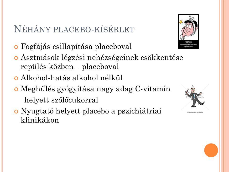 Néhány placebo-kísérlet