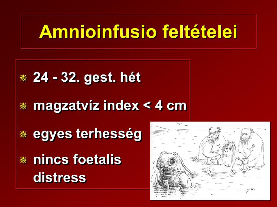 Amnioinfusio feltételei