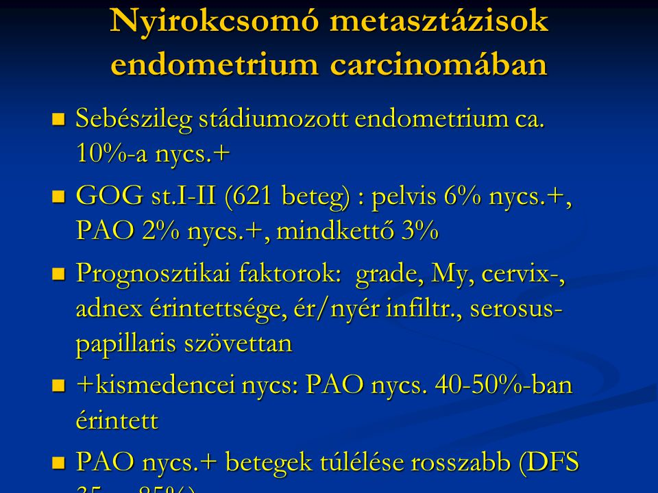 Nyirokcsomó metasztázisok endometrium carcinomában