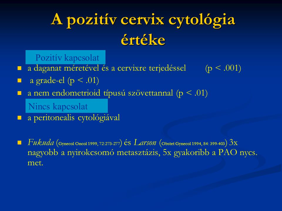 A pozitív cervix cytológia értéke