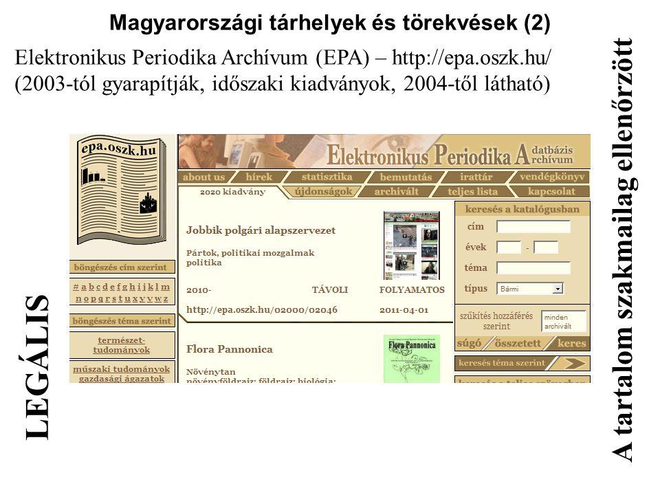 Magyarországi tárhelyek és törekvések (2)