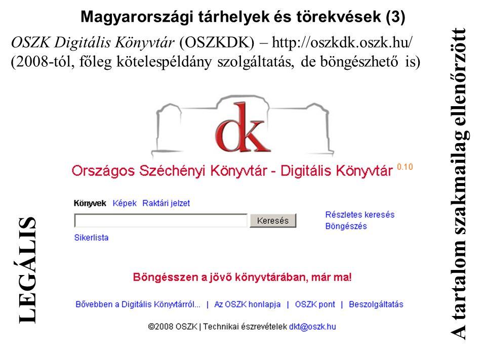 Magyarországi tárhelyek és törekvések (3)