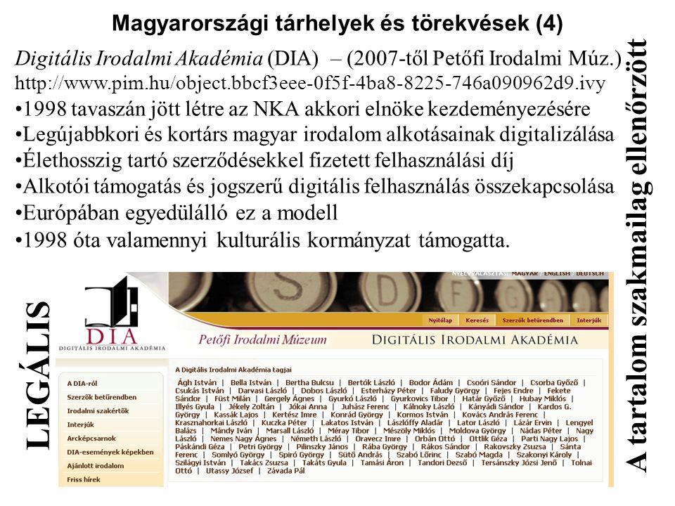 Magyarországi tárhelyek és törekvések (4)