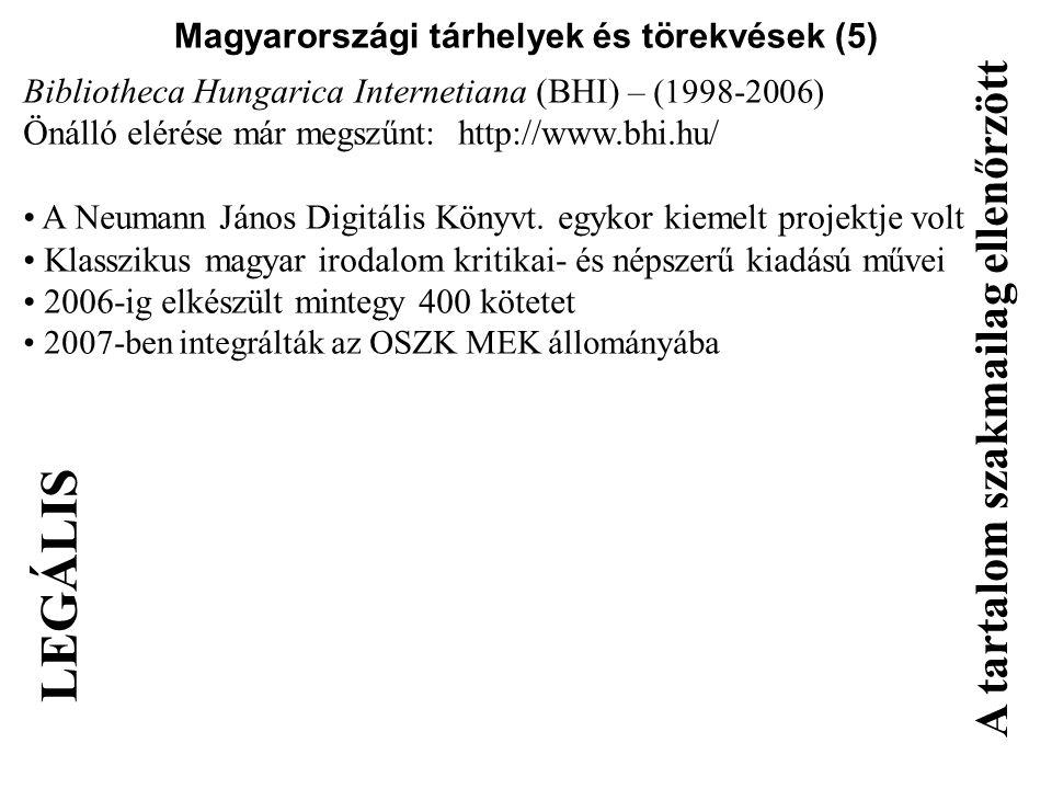 Magyarországi tárhelyek és törekvések (5)