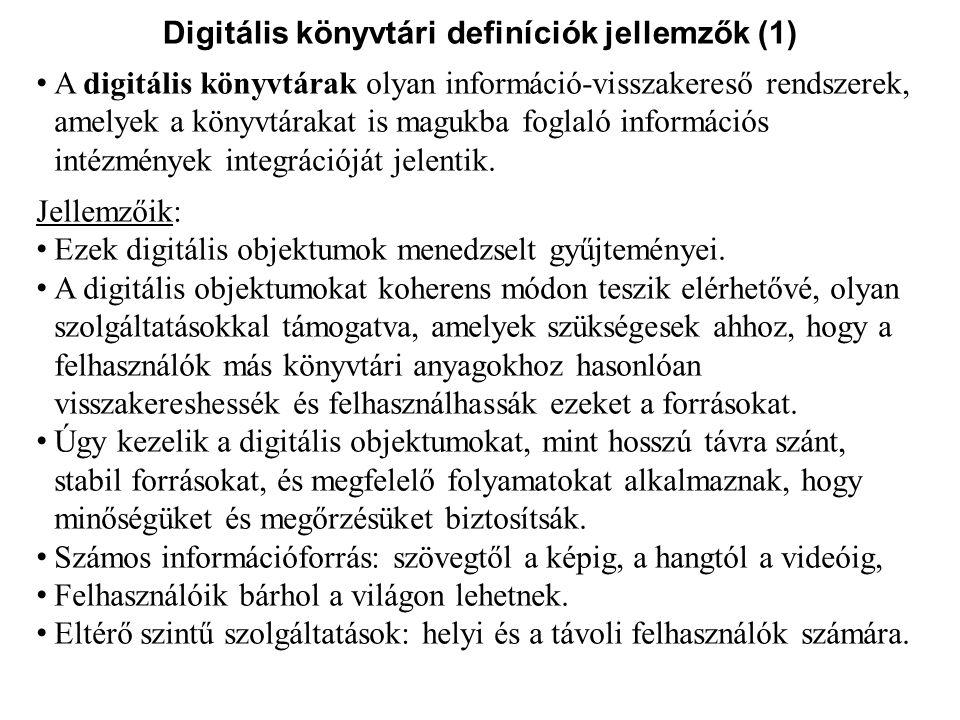 Digitális könyvtári definíciók jellemzők (1)