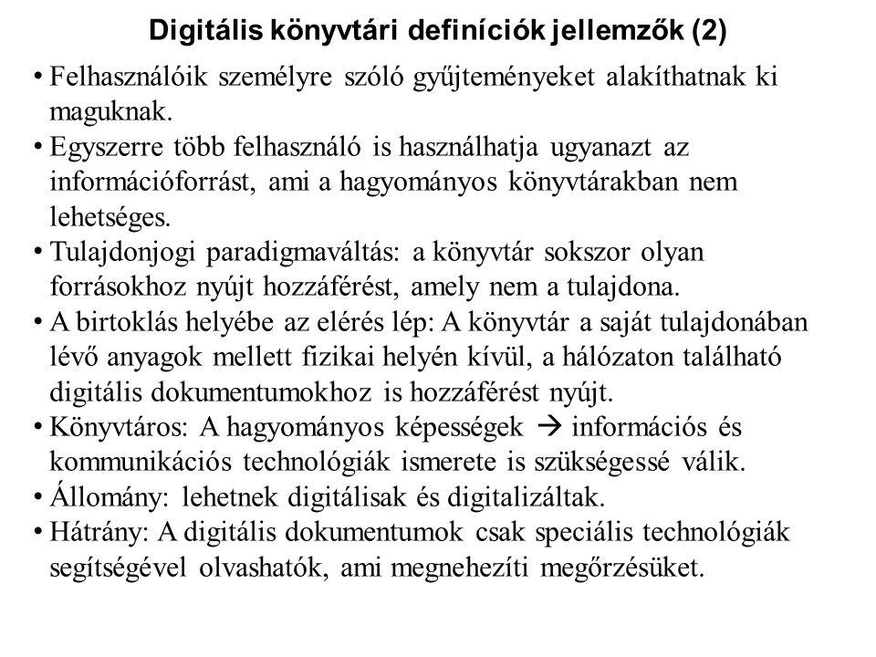 Digitális könyvtári definíciók jellemzők (2)