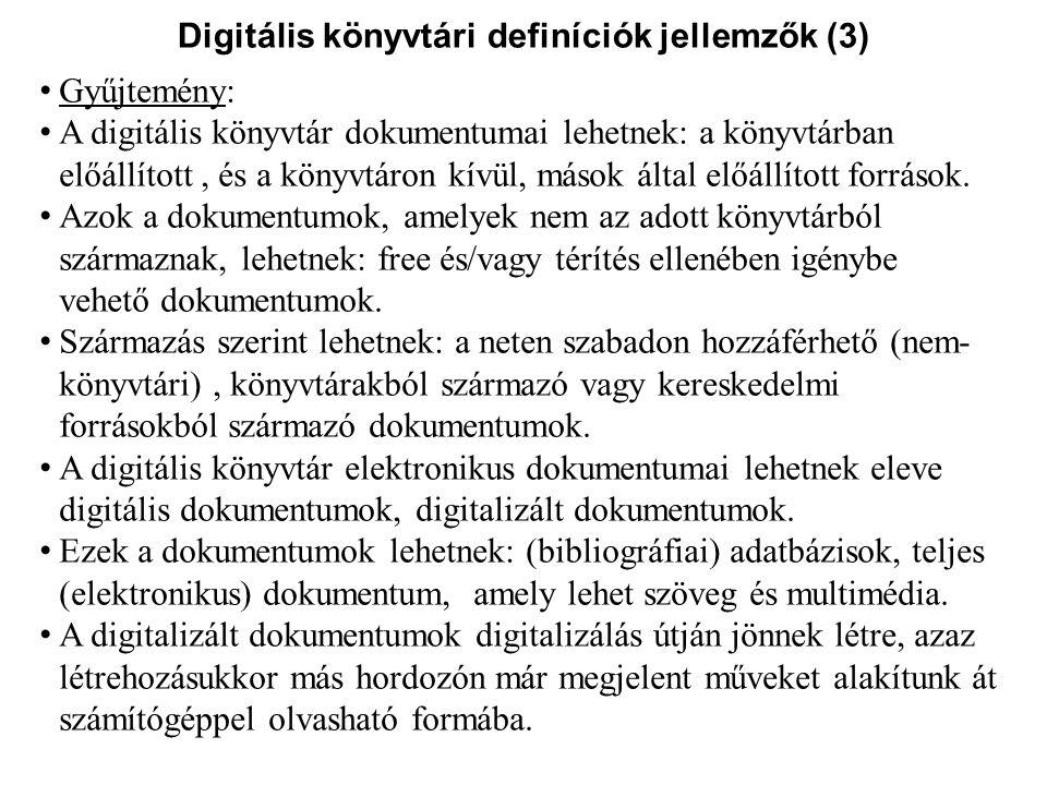 Digitális könyvtári definíciók jellemzők (3)