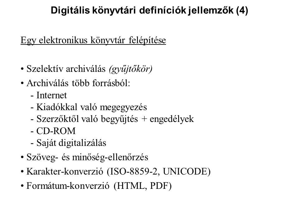 Digitális könyvtári definíciók jellemzők (4)