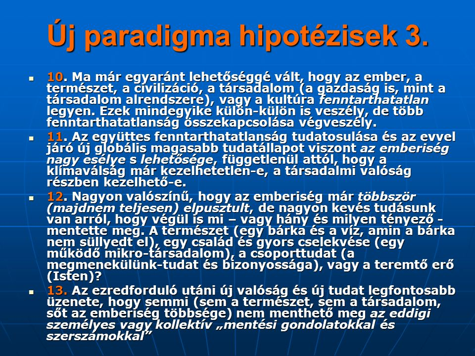 Új paradigma hipotézisek 3.