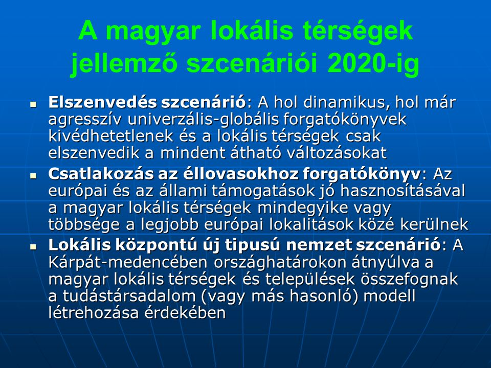 A magyar lokális térségek jellemző szcenáriói 2020-ig