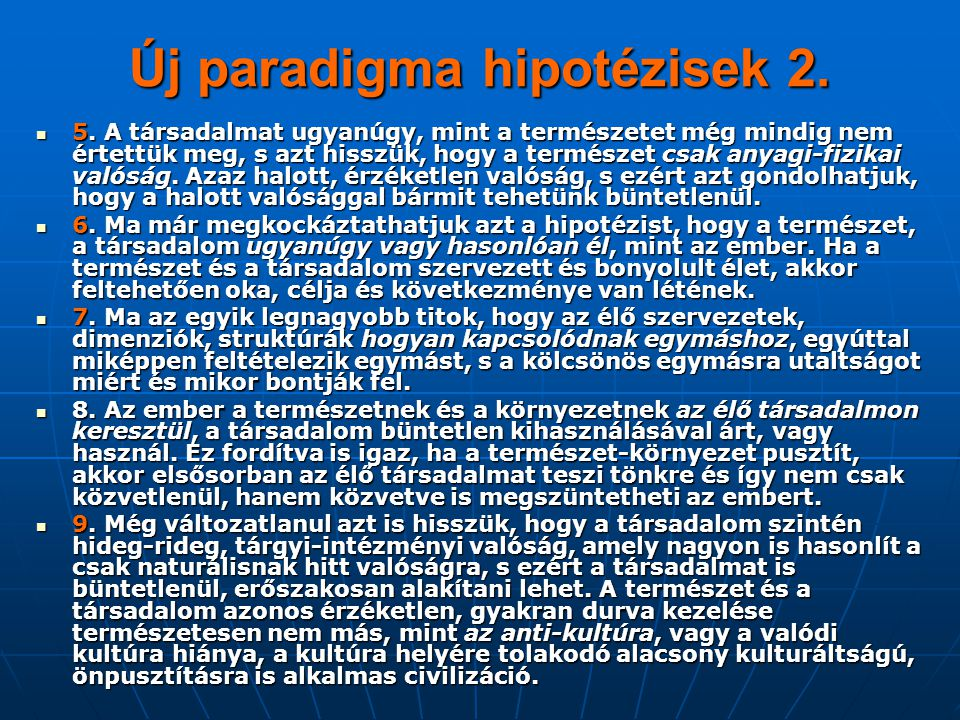 Új paradigma hipotézisek 2.