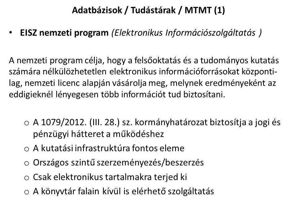 Adatbázisok / Tudástárak / MTMT (1)