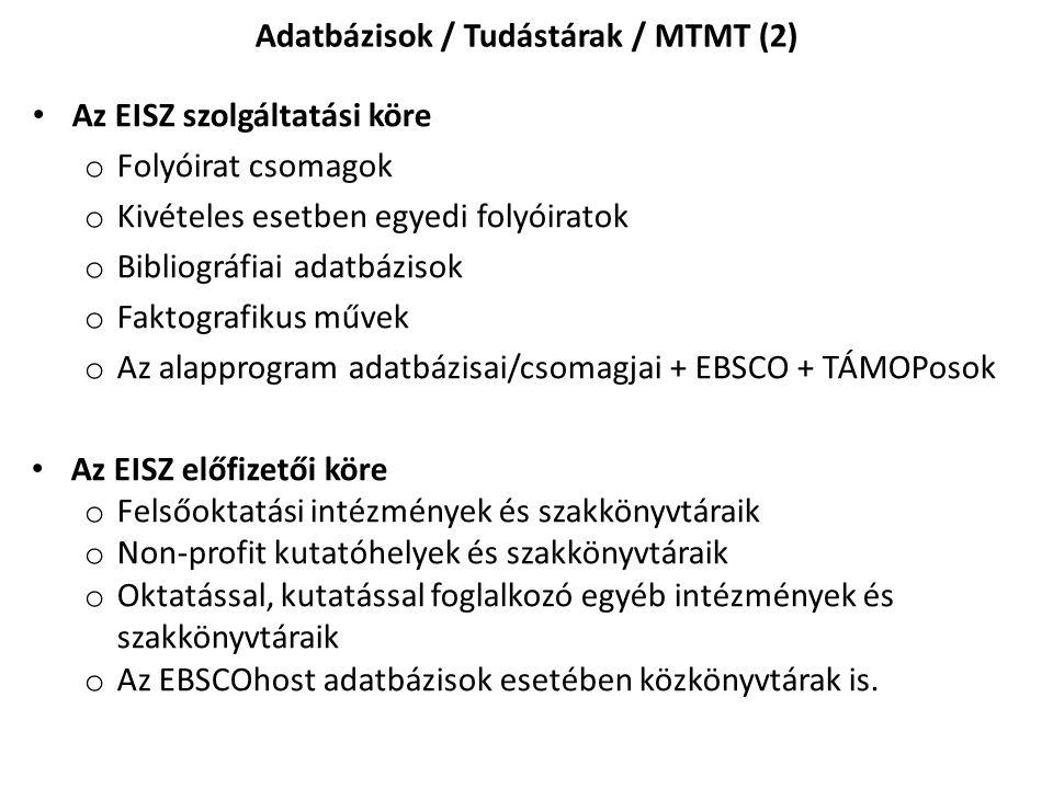 Adatbázisok / Tudástárak / MTMT (2)