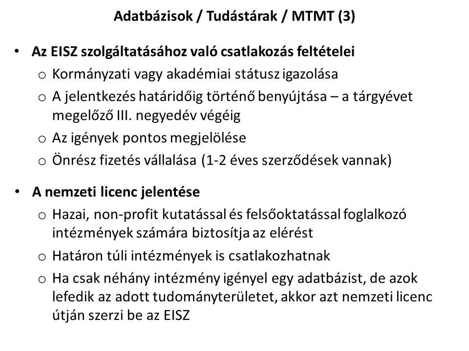 Adatbázisok / Tudástárak / MTMT (3)