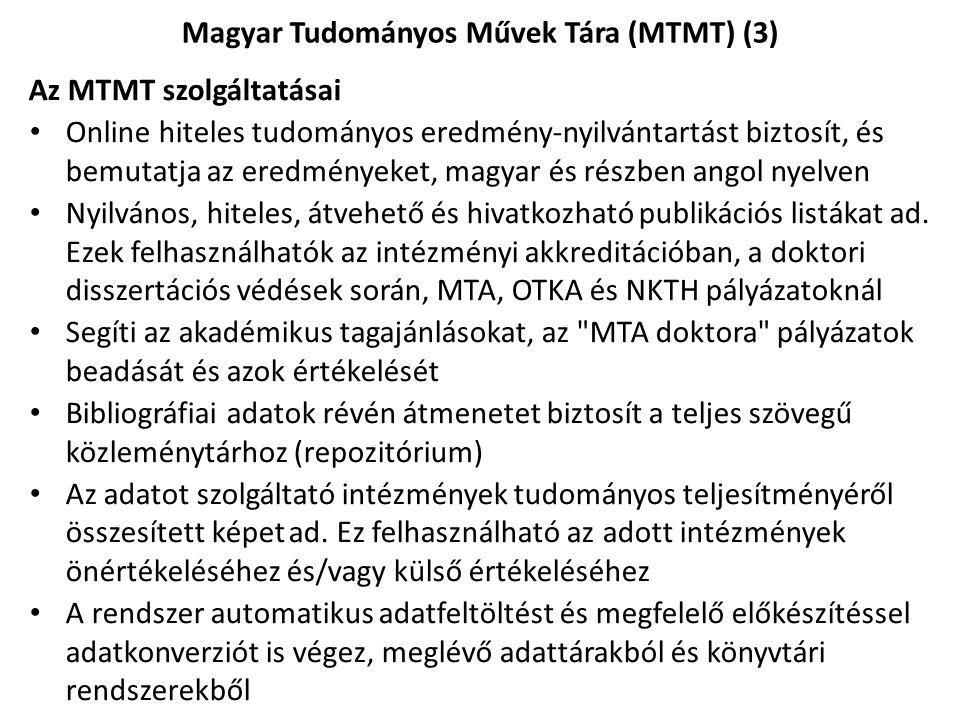 Magyar Tudományos Művek Tára (MTMT) (3)