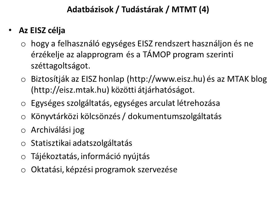 Adatbázisok / Tudástárak / MTMT (4)