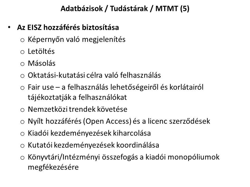 Adatbázisok / Tudástárak / MTMT (5)