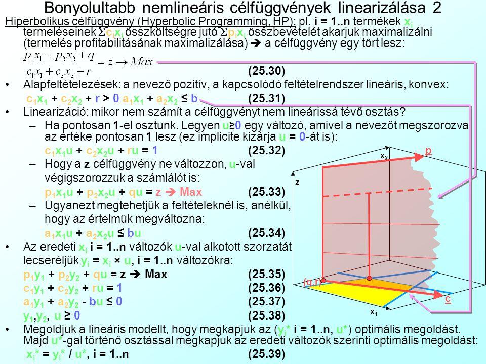 Bonyolultabb nemlineáris célfüggvények linearizálása 2
