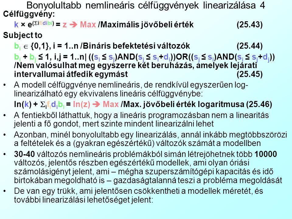 Bonyolultabb nemlineáris célfüggvények linearizálása 4