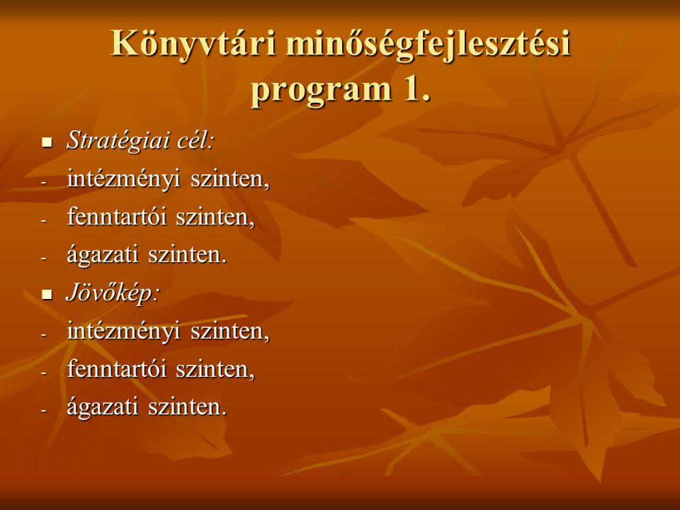 Könyvtári minőségfejlesztési program 1.