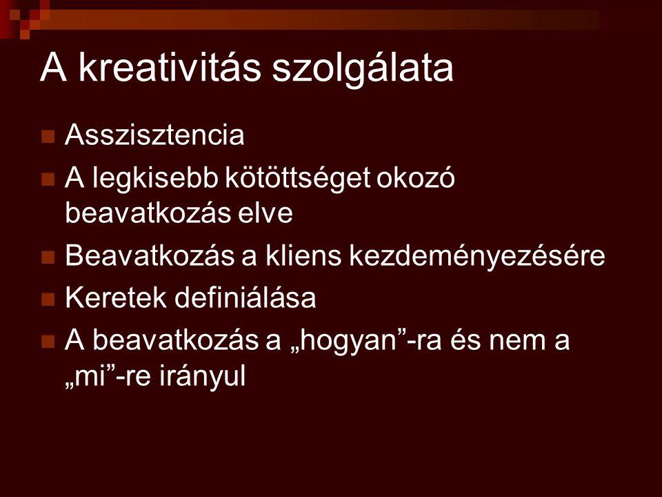 A kreativitás szolgálata