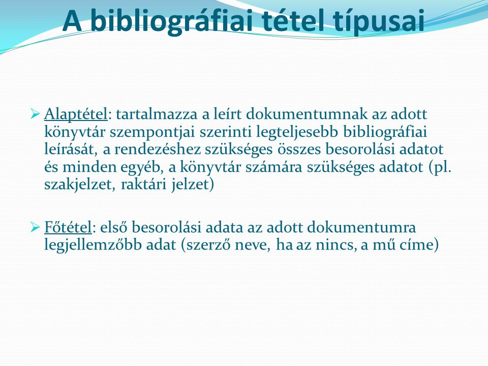 A bibliográfiai tétel típusai