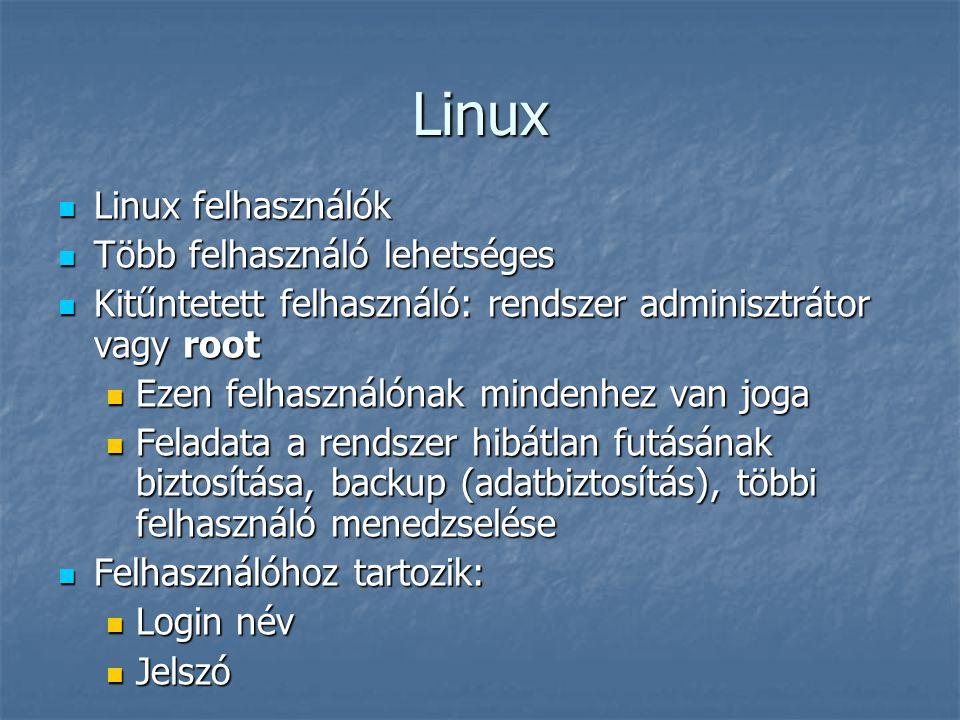 Linux Linux felhasználók Több felhasználó lehetséges