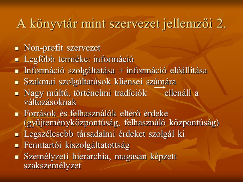A könyvtár mint szervezet jellemzői 2.