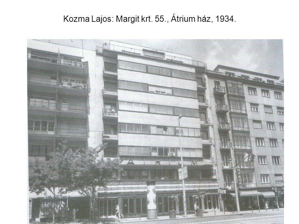 Kozma Lajos: Margit krt. 55., Átrium ház, 1934.