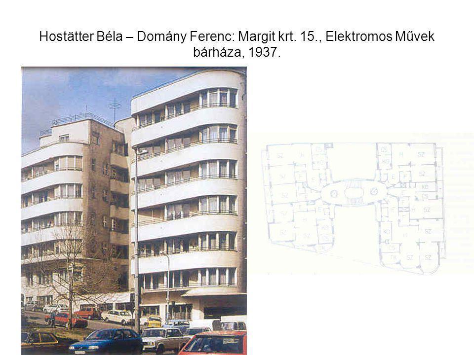Hostätter Béla – Domány Ferenc: Margit krt. 15