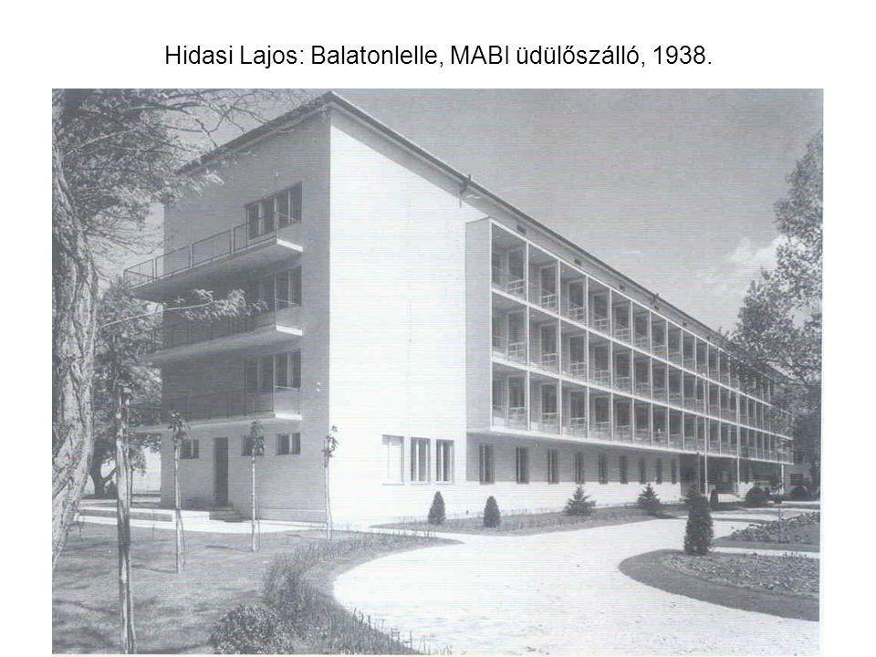 Hidasi Lajos: Balatonlelle, MABI üdülőszálló, 1938.