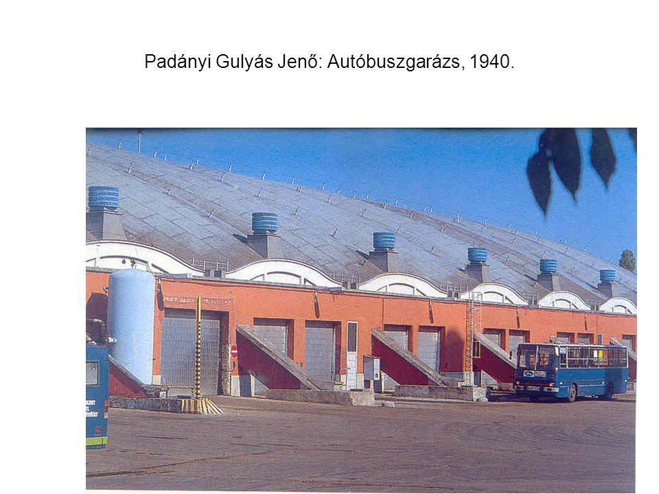 Padányi Gulyás Jenő: Autóbuszgarázs, 1940.