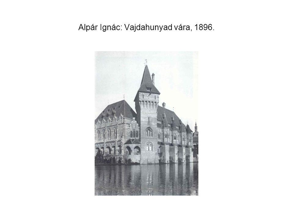 Alpár Ignác: Vajdahunyad vára, 1896.
