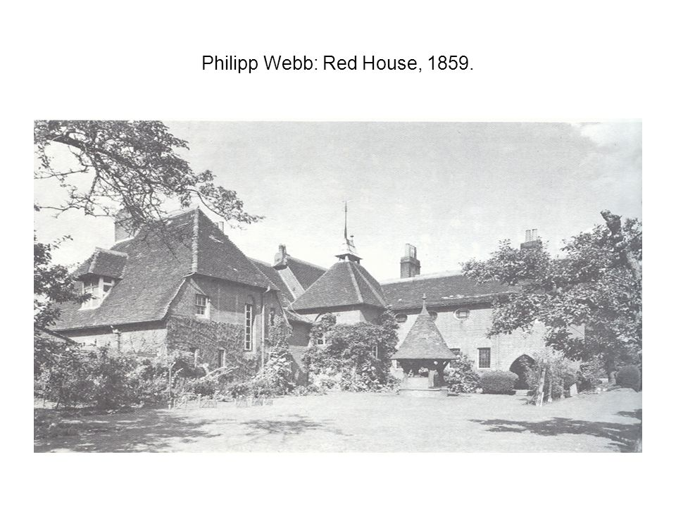 Philipp Webb: Red House, 1859.