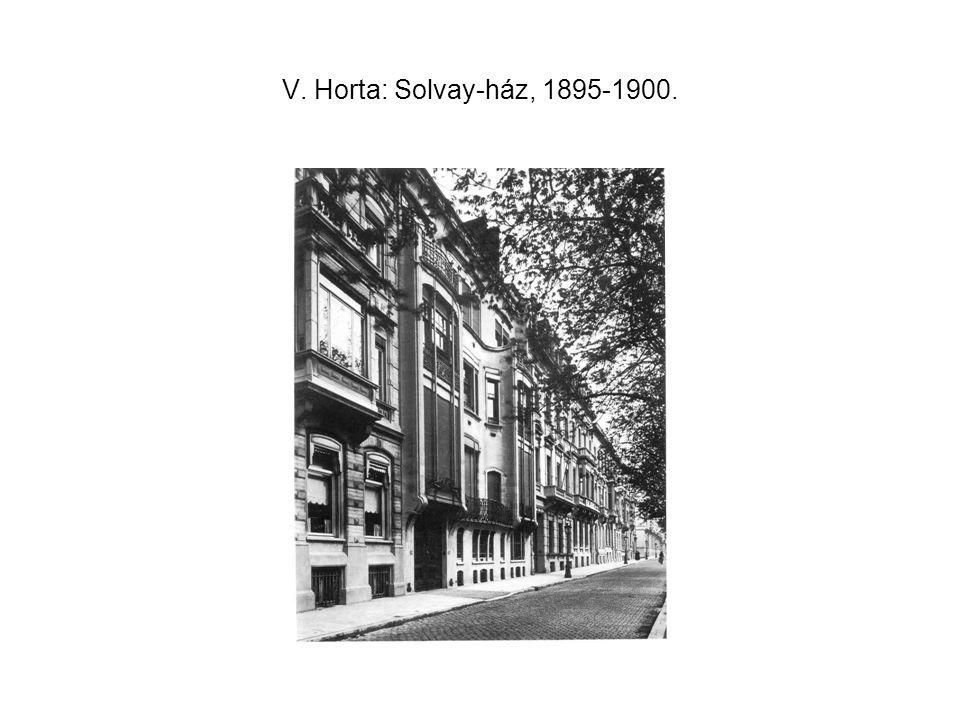 V. Horta: Solvay-ház, 1895-1900.